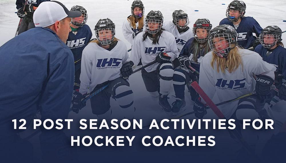 Post Season Activities For Youth Hockey Coaches
