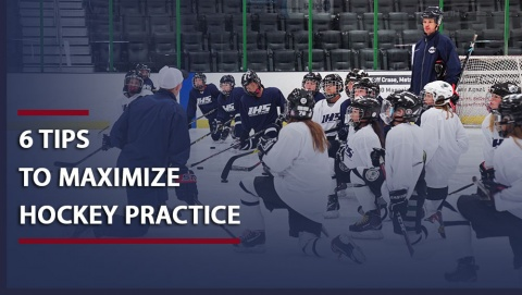 6 Tips For Hockey Coaches to Maximize Practice