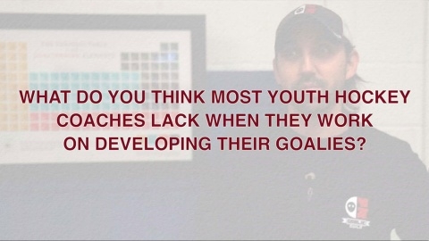 What Most Coaches Lack When Coaching Goalies