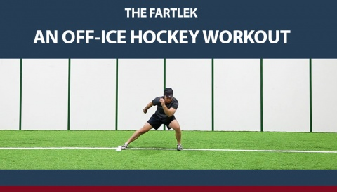 The Fartlek -  A Hockey Dryland & Off-Ice Training Workout