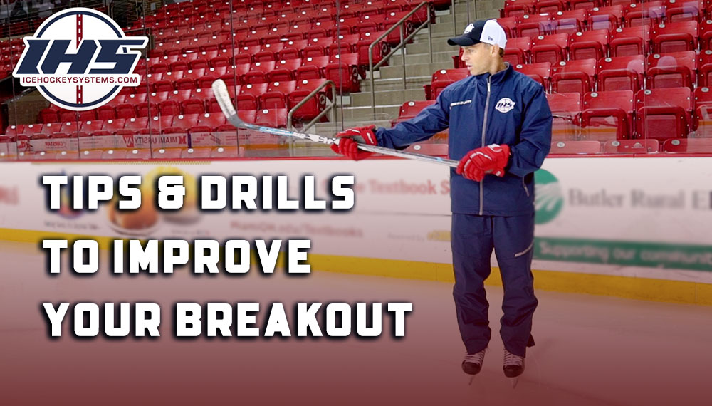Tips and Drills to Improve Your Defensive Zone Breakout